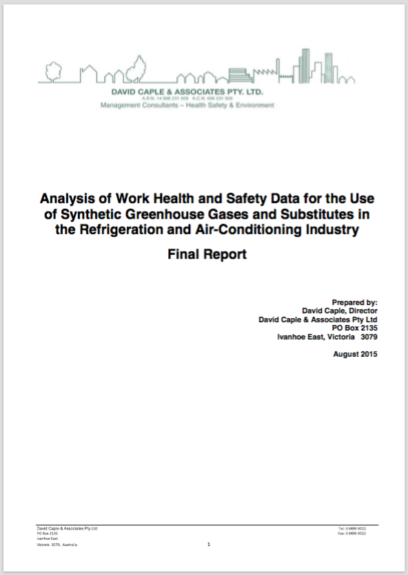 Analysis of Work Health and Safety Data for the Use of Synthetic Greenhouse Gases and Substitutes in the Refrigeration and Air-Conditioning Industry